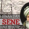 Mimar Sinan'dan 400 yil sonrasina mektup